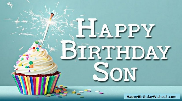 Best Birthday Wishes Messages And Quotes For Son
