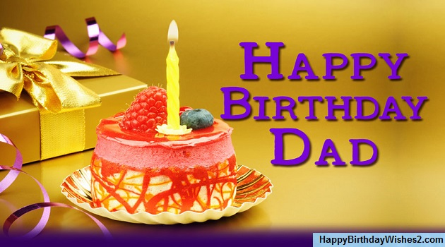 #100 Happy Birthday Wishes, Messages, Quotes for Father (Dad)