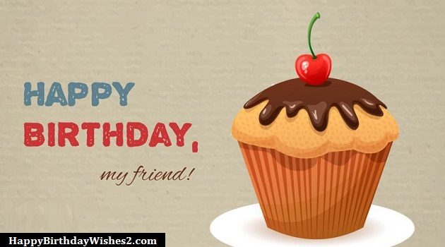 {100} Happy Birthday Wishes, Messages, Quotes for Friends (Best Friend)