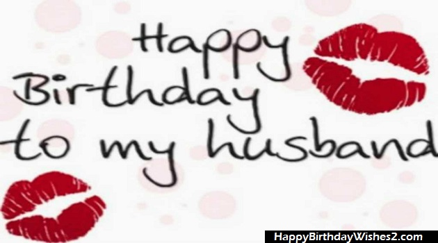 #100 Romantic Birthday Wishes, Messages, Quotes, Status for Husband