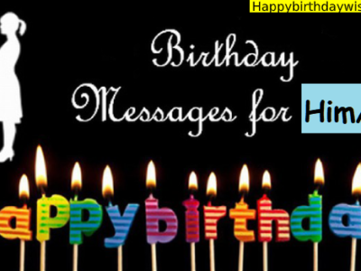 Romantic Happy Birthday Wishes, Messages, Quotes for Him / Her