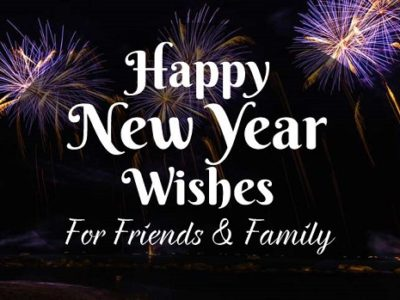Happy New Year Wishes, Messages for Family & Friends