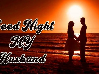 {50+} Top Good Night Wishes for Husband (Him)