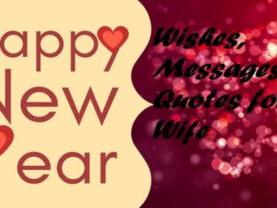 Happy New Year Wishes for Wife : Messages, Quotes, Greetings
