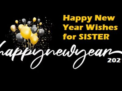 Happy New Year Wishes for Sister | New Year Messages & Quotes