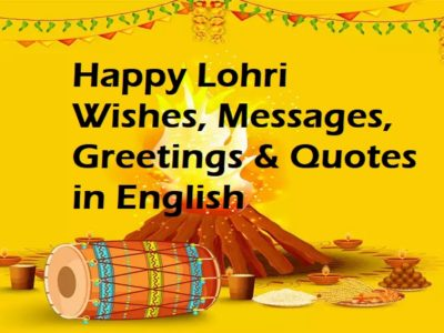 Happy Lohri Wishes in English | Greetings, Messages, Quotes