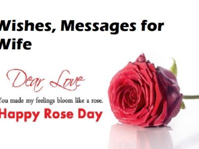 Amazing Rose Day Wishes, Messages, Quotes for Wife (Her)