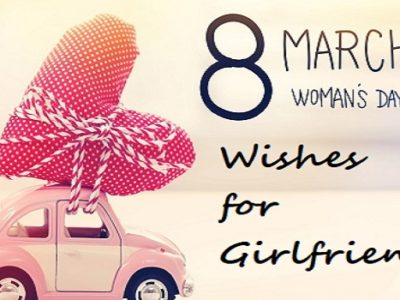 {70+} Women's Day Wishes, Messages, Quotes for Girlfriend (GF)
