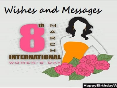 {200+} Women's Day Wishes, Messages, Quotes for Everyone | Status, Greetings