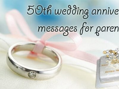 {80+} 50th Wedding Anniversary Wishes, Messages, Quotes for Parents