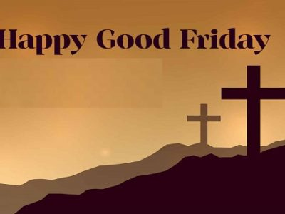 {80+} Good Friday Wishes, Messages, Quotes in English