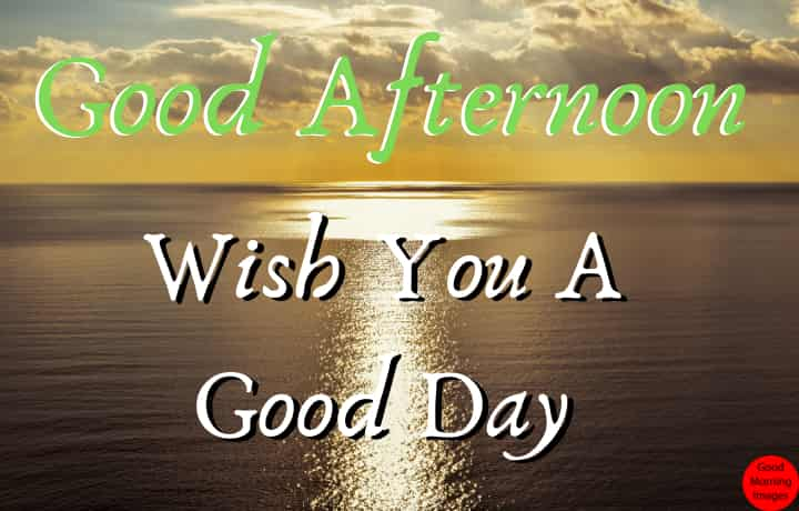 good afternoon wishes, quotes pics free download