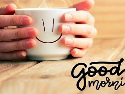 {100+} Good Morning Wishes, Messages, Quotes in English