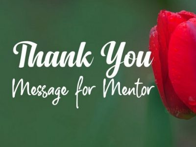 {80+} Thank You Quotes and Words of Appreciation to Mentor