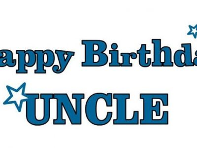 {100+} Birthday Wishes, Messages, Quotes for Uncle | Greetings